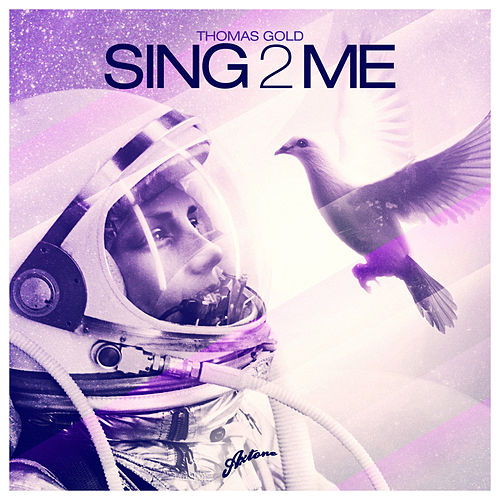 Sing2Me by Thomas Gold