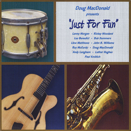 Just for Fun by Doug MacDonald