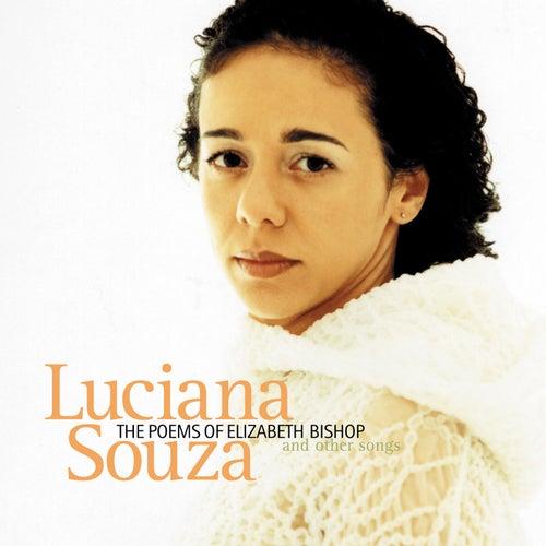 The Poems Of Elizabeth Bishop von Luciana Souza