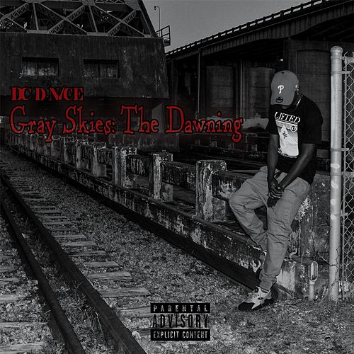Gray Skies: The Dawning by DC D-Nice