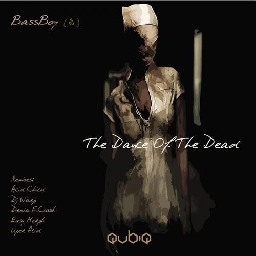 The Dance Of The Dead - Single de Bass Boy