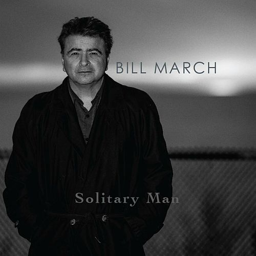 Solitary Man von Bill March