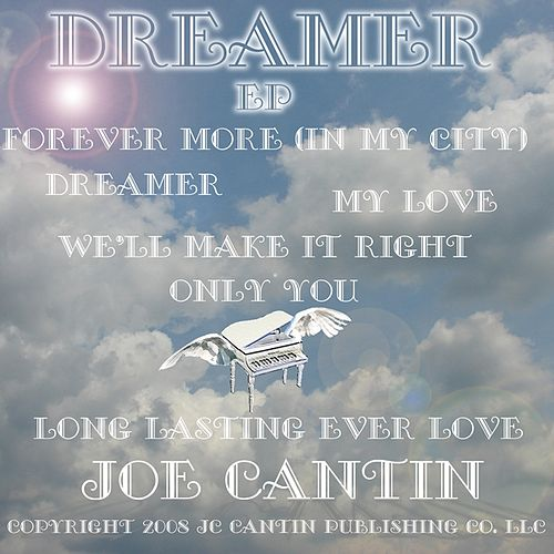 Dreamer by Joe Cantin