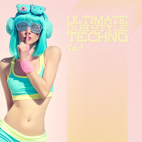 Ultimate Dub Style Techno, Vol. 1 von Various Artists