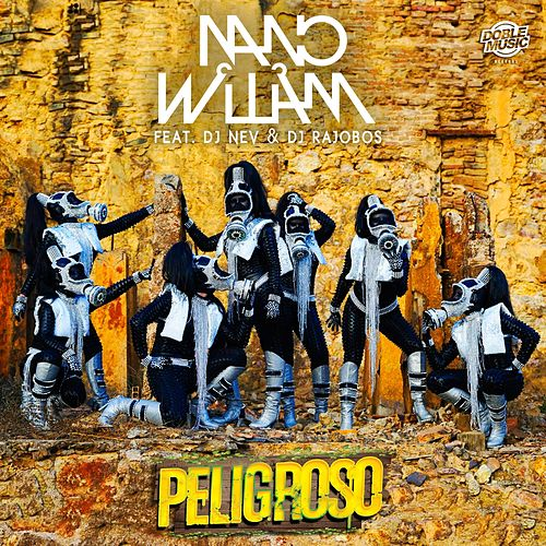 Peligroso de Nano William