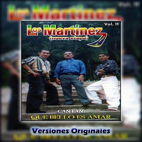 Que Bello Es Amar, vol. 11 de Los Hermanos Martinez de El Salvador