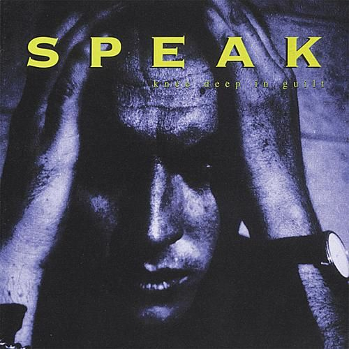 Knee Deep in Guilt de Speak Seven One Four