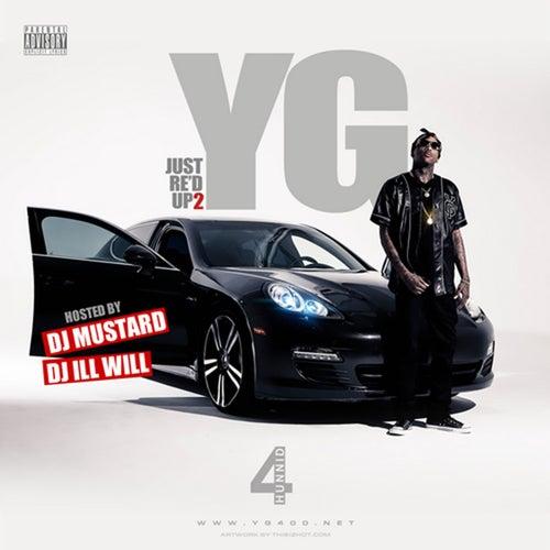 Just Re'd Up 2 (Deluxe Edition) von YG