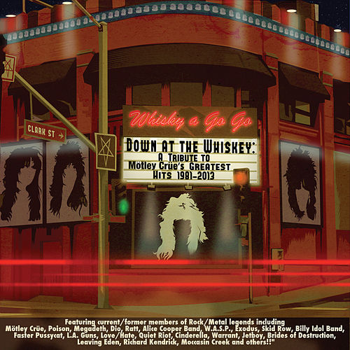 Down At The Whiskey: A Tribute To Motley Crue de Various Artists