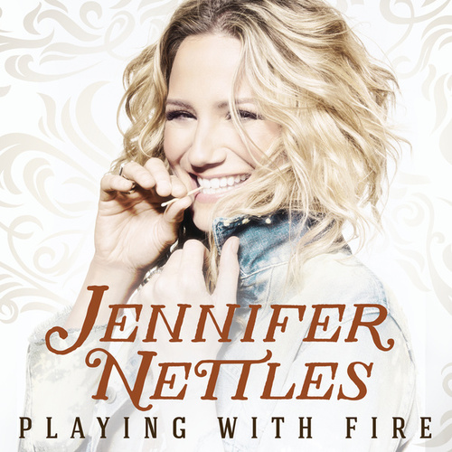 Playing With Fire by Jennifer Nettles