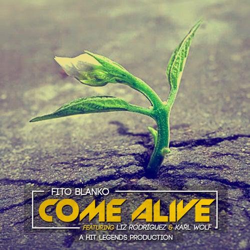 Come Alive (feat. Liz Rodriguez & Karl Wolf) de Fito Blanko (1)