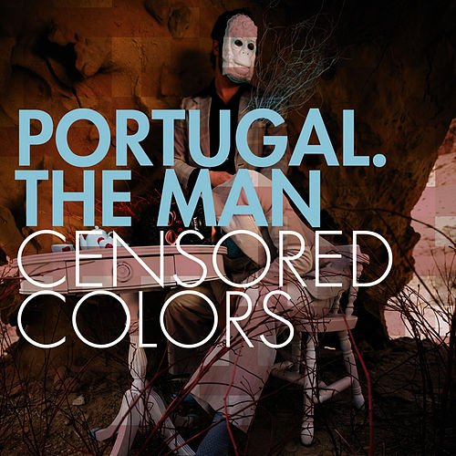 Censored Colors fra Portugal. The Man