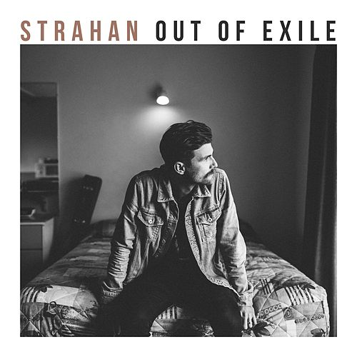 Out of Exile by Strahan
