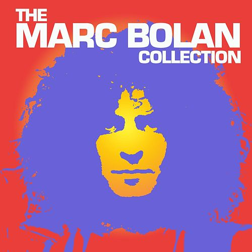 The Marc Bolan Collection by Marc Bolan