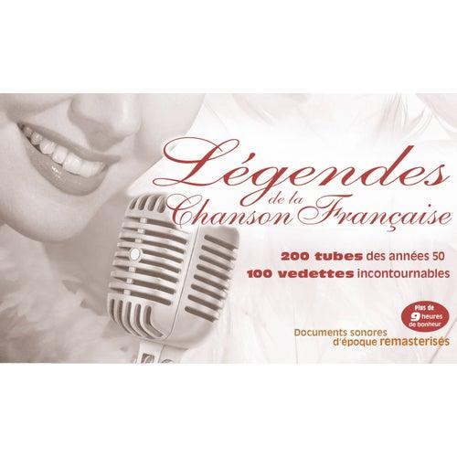 Légendes de la chanson française de Various Artists