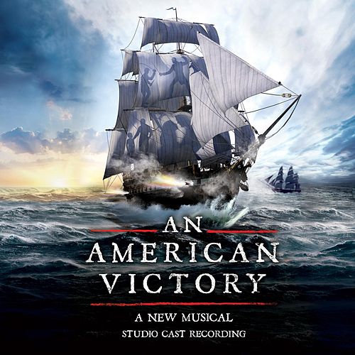 An American Victory (Studio Cast Recording) de Various Artists
