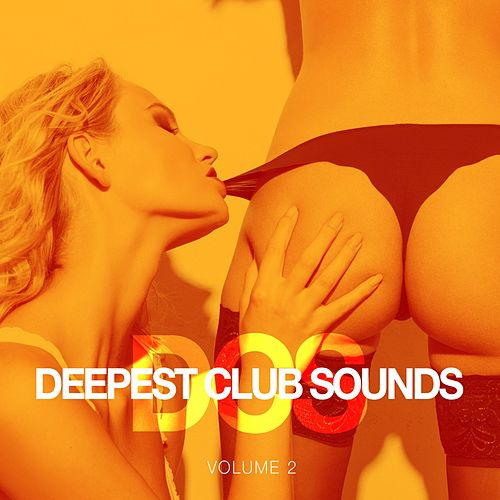 Deepest Club Sounds, Vol. 2 by Various Artists