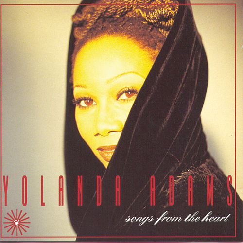 Songs From The Heart de Yolanda Adams