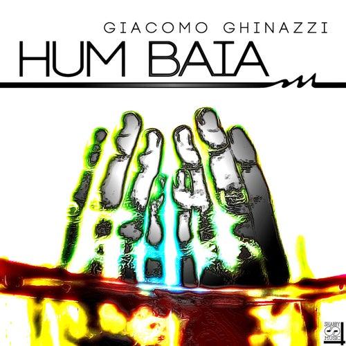 Hum Baia by Giacomo Ghinazzi