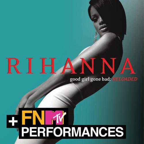 Good Girl Gone Bad: Reloaded by Rihanna
