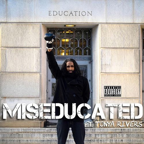 Miseducated (feat. Tonya Rivers) de Rise Rashid