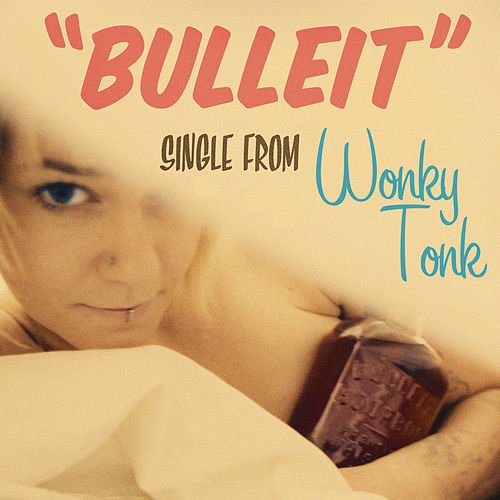 Bulleit (feat. Paul Patterson) by Wonky Tonk