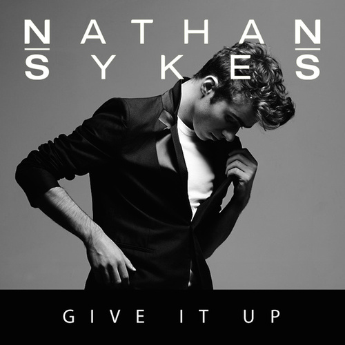 Give It Up by Nathan Sykes
