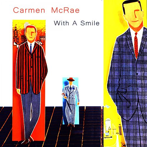 With a Smile by Carmen McRae