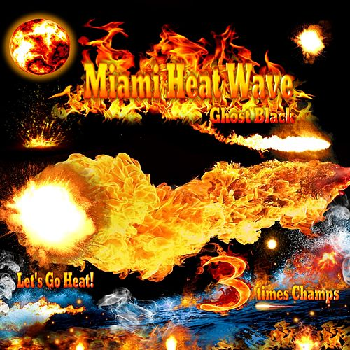 Miami Heat Wave by Ghost Black