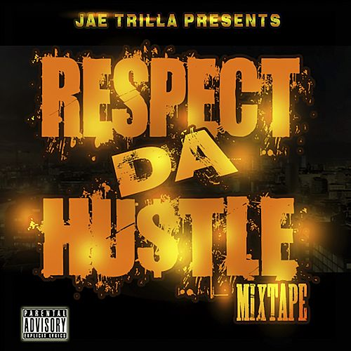 Respect Da Hustle (Epic Version) de Jae Trilla
