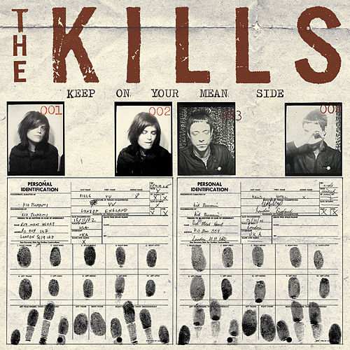 Keep On Your Mean Side von The Kills