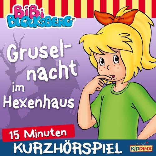 Kurzhörspiel - Bibi erzählt - Gruselnacht im Hexenhaus von Bibi Blocksberg
