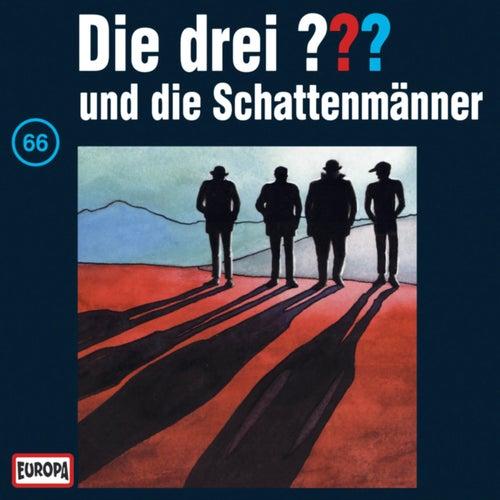 066/und die Schattenmänner von Die drei ???