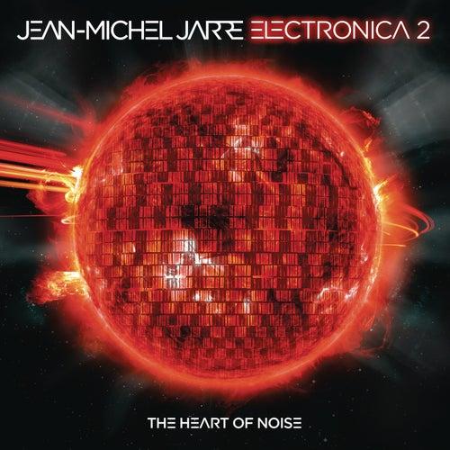 Electronica 2: The Heart of Noise by Jean-Michel Jarre
