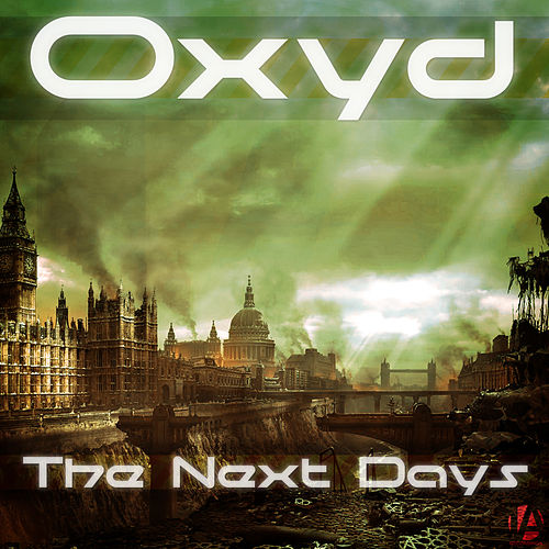 The Next Days by Oxyd