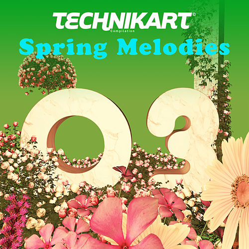 Technikart 03 - Spring Melodies de Various Artists