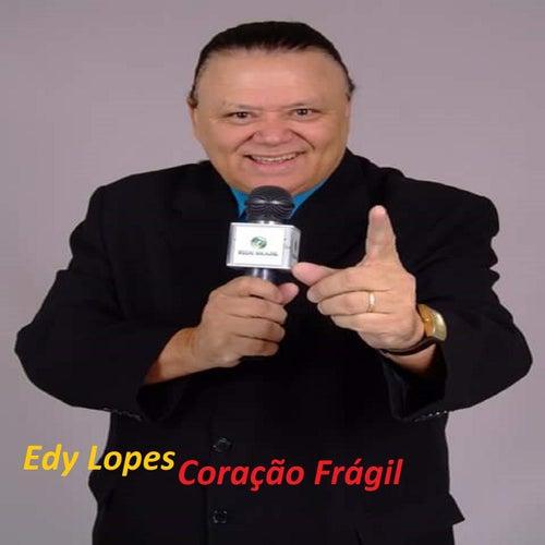 Coração Frágil de Edy Lopes