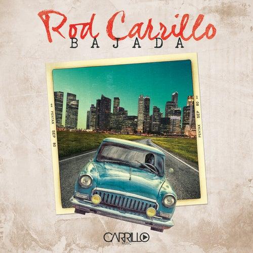 Bajada von Rod Carrillo