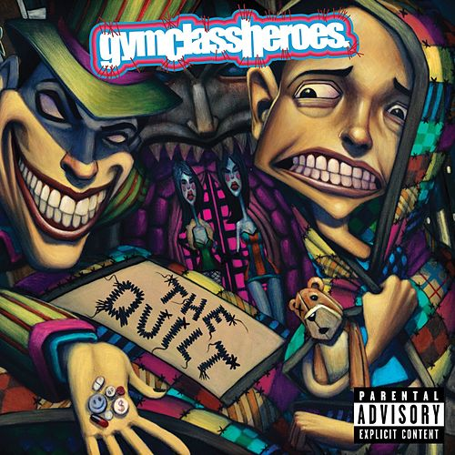 The Quilt von Gym Class Heroes