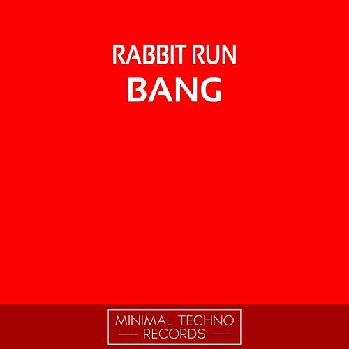 Bang de Rabbit Run