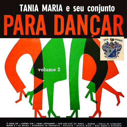 Para Dancar Vol. 2 by Tania Maria