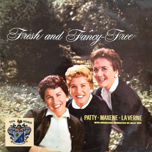 Fresh and Fancy Free by The Andrew Sisters
