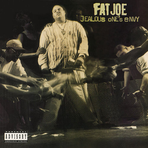 Jealous One's Envy de Fat Joe