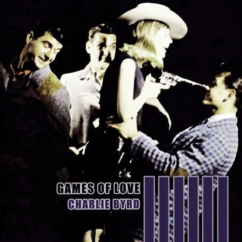 Games Of Love von Charlie Byrd