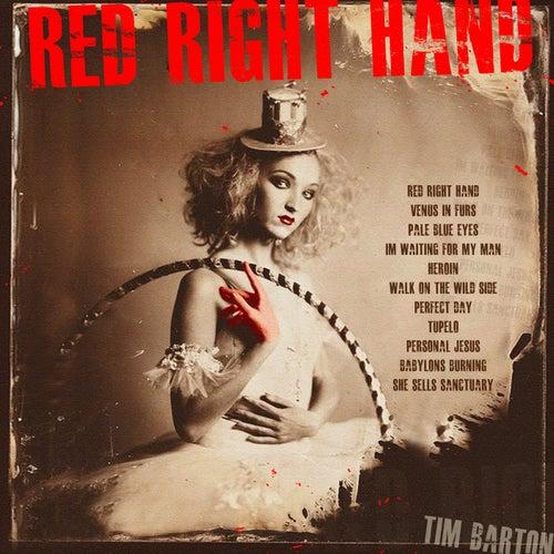 Red Right Hand von Tim Barton