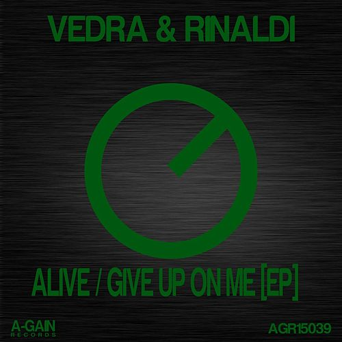 Alive / Give Up On Me EP by Vedra