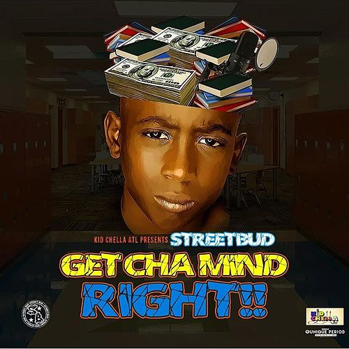 Get Cha Mind Right von Street Bud