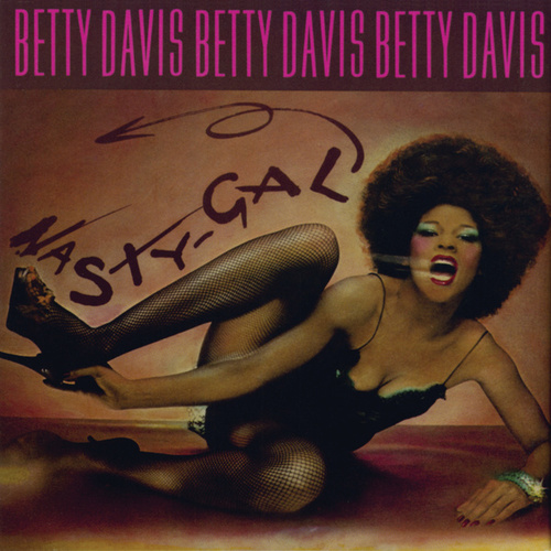 Nasty Gal by Betty Davis