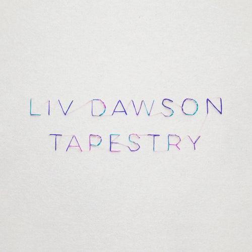 Tapestry by Liv Dawson