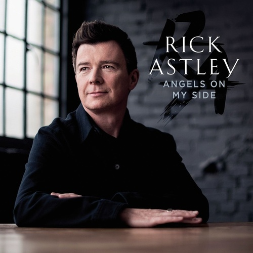Angels On My Side de Rick Astley